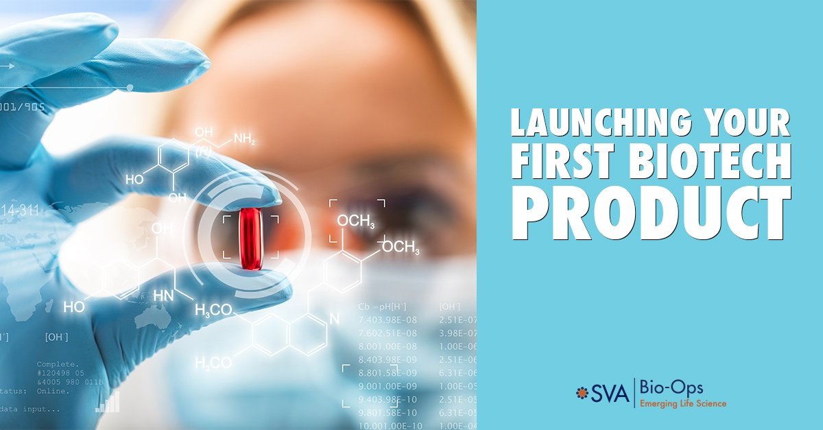 Launching Your First Biotech Product