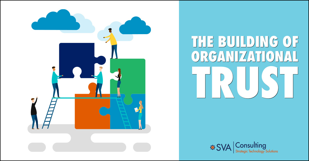 The Building of Organizational Trust